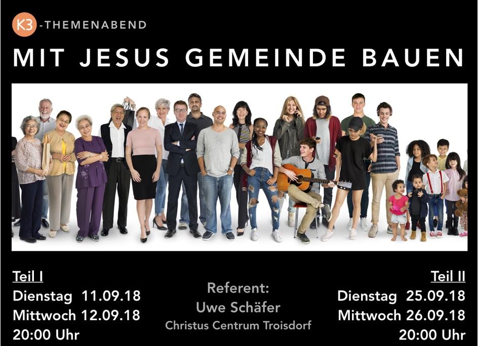 MIT JESUS GEMEINDE BAUEN – TEIL II